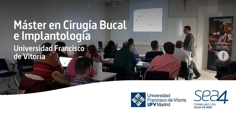 SEA4 se da a conocer en el Máster en Cirugía Bucal e Implantología de la Universidad Francisco de Vitoria